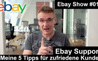 Ebay Kundensupport – Meine 5 Tipps | #013