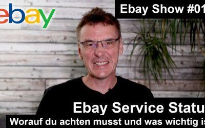 Der Ebay Service Status | Was du beachten musst | #014