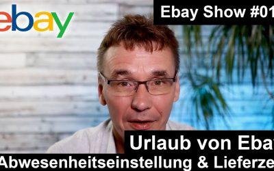 Ebay Abwesenheitseinstellung bw. Urlaubseinstellung | #015